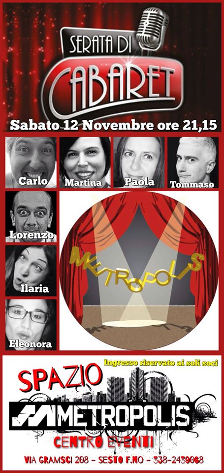 Cabarettopolis, il cabaret Metropolis..... 12 Novembre 2016 ore 21